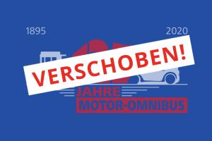 """Hinweisschild: Feierlichkeiten """"125 Jahre Motor-Omnibus"""" werden verschoben"""